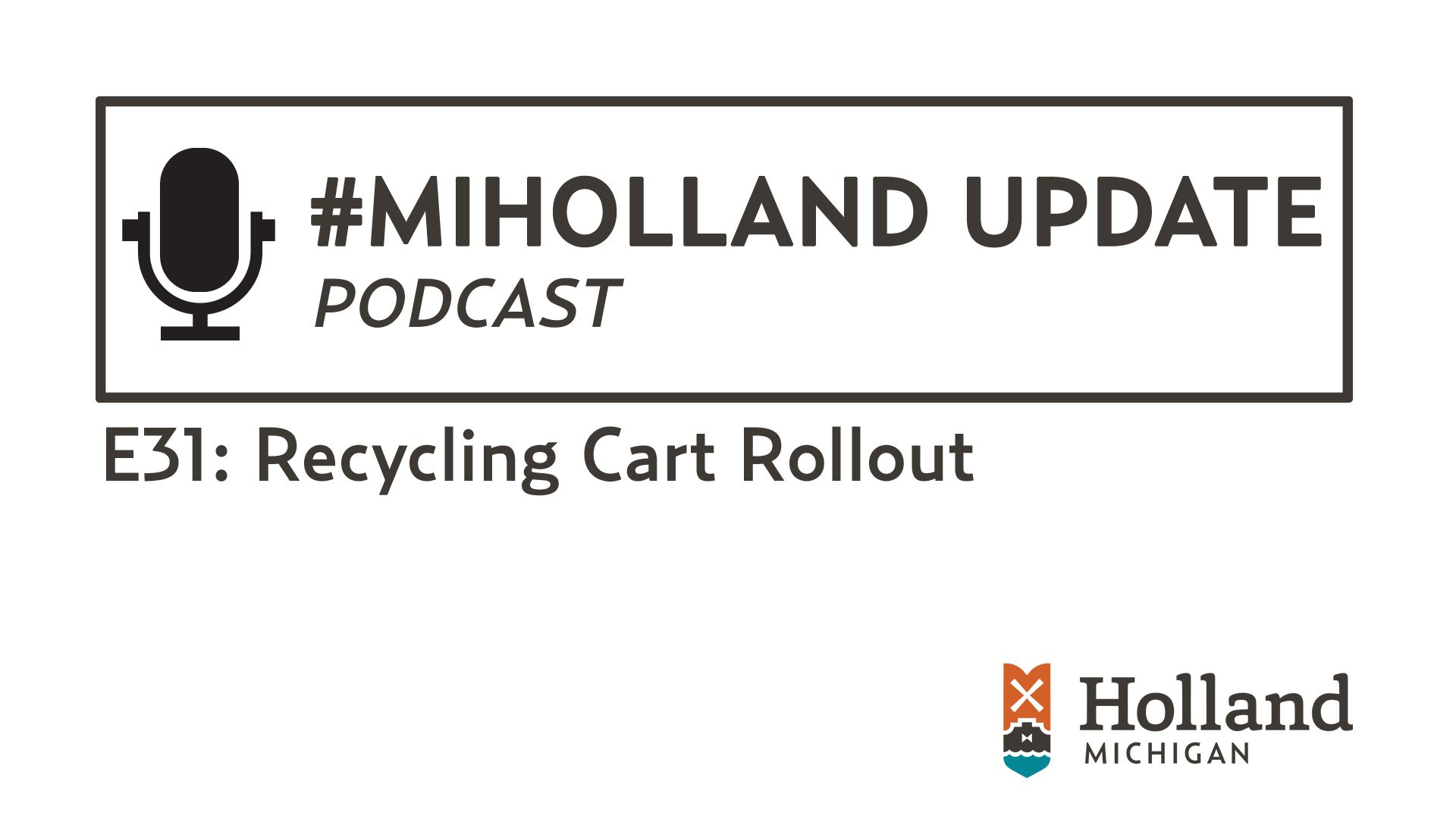 E31 - Recycling Cart Rollout